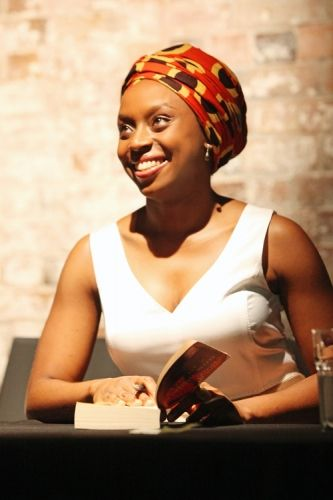 Chimamanda Ngozi Adichie - a brilliant Nigerian author and a strong, intelligent woman. She is fabulous.