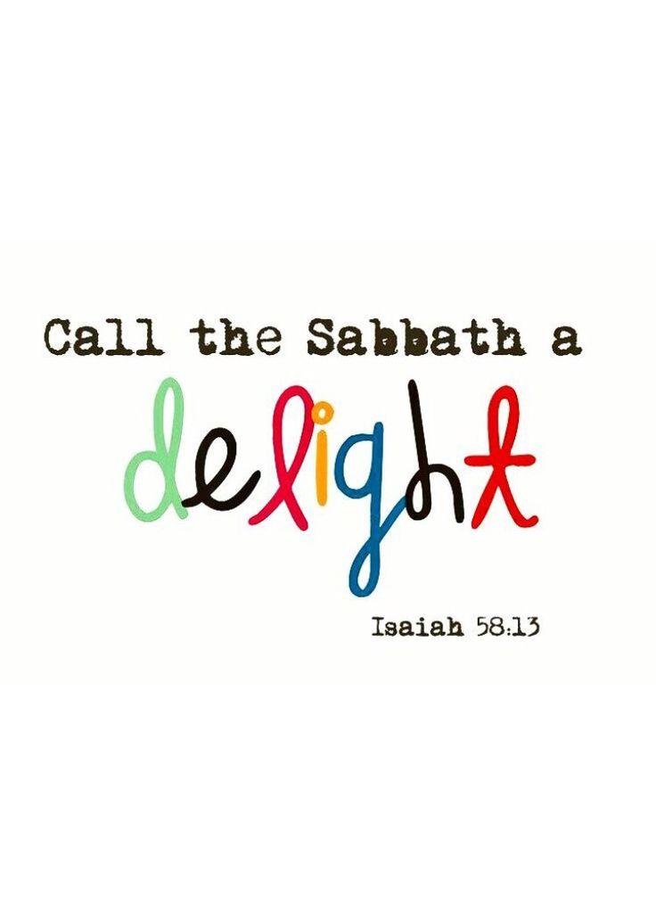 Isaiah 58:13 ~ Shabbat Shalom!