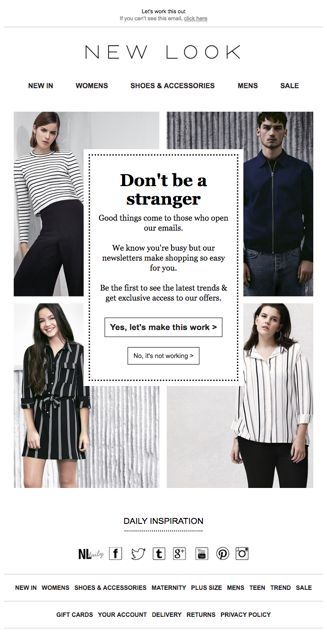 Nice responsive, re-engagement email from New Look. See the code here - https://www.kuratedemail.co/email-new-look-rengagement
