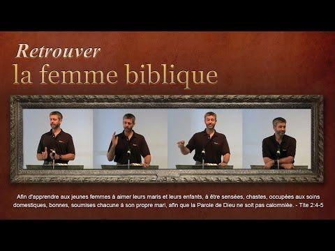 ▶ Retrouver la femme biblique - Paul Washer (French) - YouTube