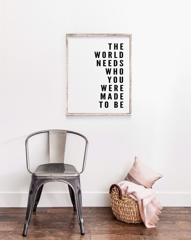 The World Needs Who You Were Made to Be Printable Wall Art | Fixer Upper Print | Joanna Gaines Quote Prints | Farmhouse Wall Decor
