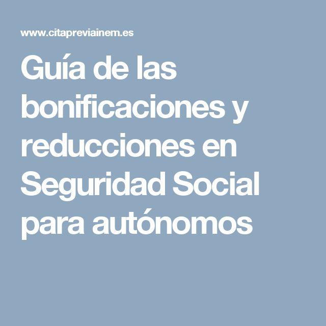 Guía de las bonificaciones y reducciones en Seguridad Social para autónomos