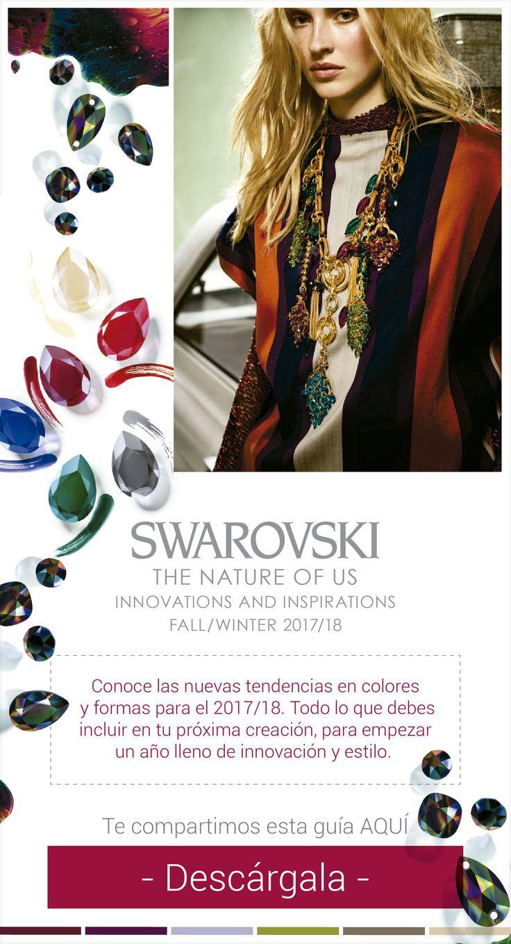 Conoce las nuevas tendencias 2017/2018 que trae #Swarovski Descarga la guía de aplicaciones aquí. #cristales #swarovskiElements #VariedadesCarol #Bisutería #Bisuteria #Joyas #Jewerly #Fashion