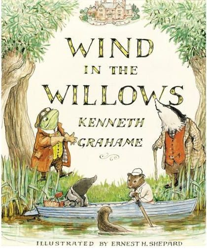 The Wind in the Willows by Kenneth Grahame - Listing of Classic books to read for kids - best kid books.jpg