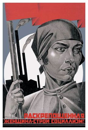 You are now a free woman, help build socialism (Russian Propaganda) Always loved this poster.