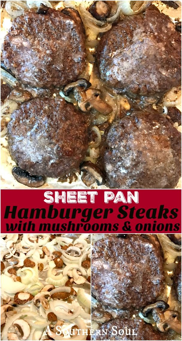 Sheet pan hamburger steaks are a scrumptious one pan wonder!