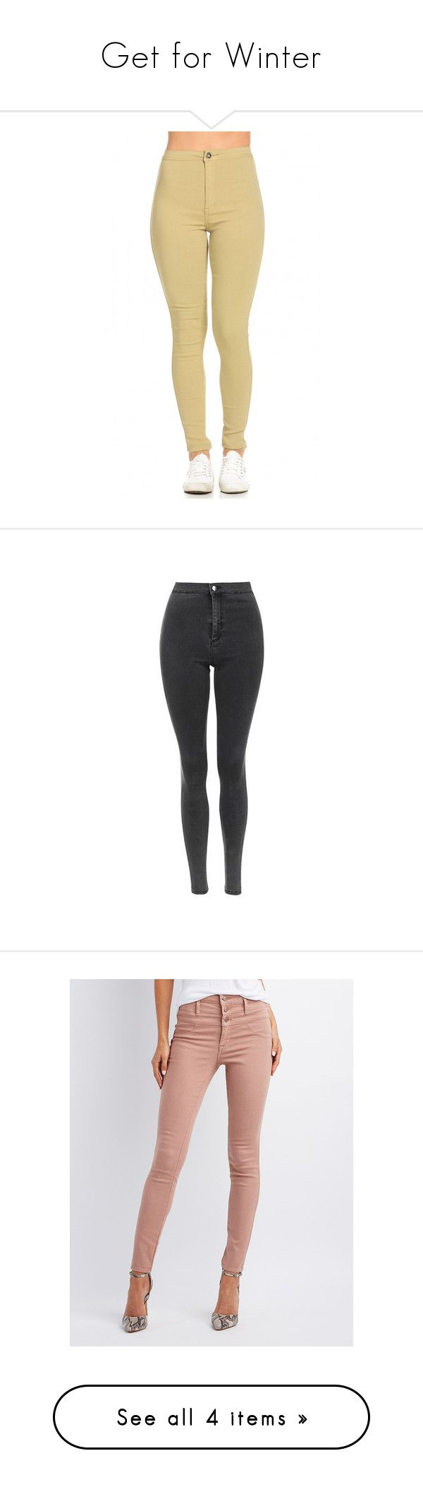 """Get for Winter"" by madamshante17 ❤ liked on Polyvore featuring jeans, bottoms, pants, high waisted stretch skinny jeans, khaki skinny jeans, high waisted khaki skinny jeans, khaki high waisted jeans, high-waisted skinny jeans, grey and super high-waisted skinny jeans"