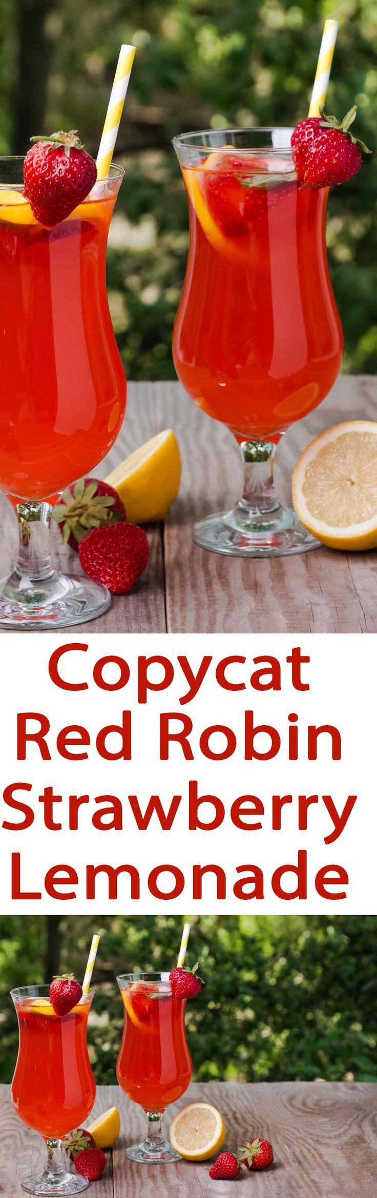 Sweet and Tart Strawberry Lemonade just like Red Robin Strawberry Lemonade Love a good fruity drink recipe? Then this Strawberry Lemonade recipe is exactly what youre looking for. Summer fun is something youll want to take advantage of, and its best to