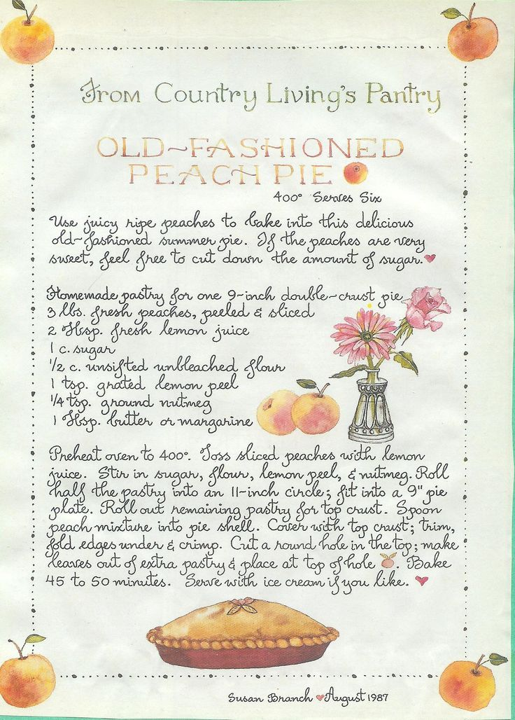 Old Fashioned Peach Pie, Susan Branch for Country Living Magazine