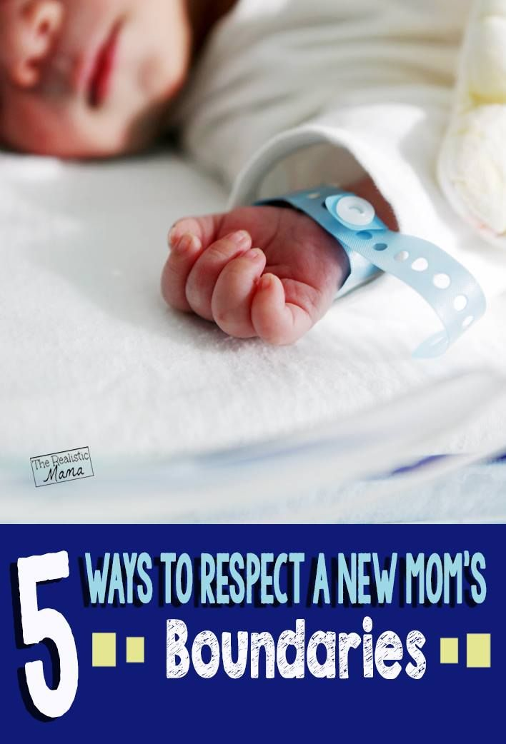 5+ Tips for Respecting New Mom's Boundaries. Love #2! Have anything to add?