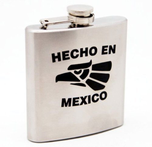 Stainless Steel 6oz Flask Hecho En Mexico Flask! by shivam. $8.95. Stainless Steel 6oz Flask Hecho En Mexico Flask!