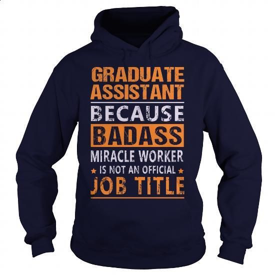 Graduate Assistant #tee #teeshirt. MORE INFO => https://www.sunfrog.com/LifeStyle/Graduate-Assistant-94875744-Navy-Blue-Hoodie.html?60505