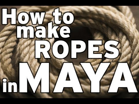 How to make ropes perfectly in Maya - YouTube