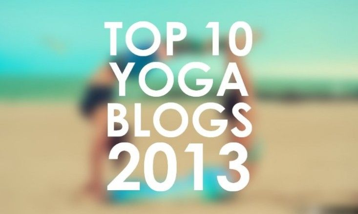 The Top 10 Yoga Blogs 2013