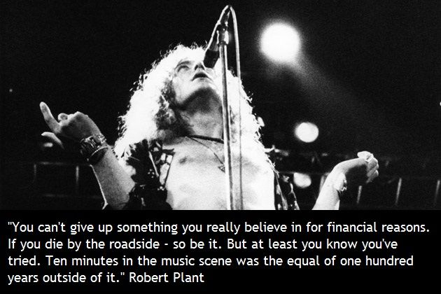 """Can't give up…"" quote by Robert Plant -- Led Zeppelin"