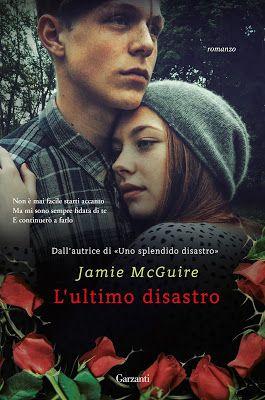Leggere Romanticamente e Fantasy: Anteprima: L'ULTIMO DISASTRO di Jamie McGuire