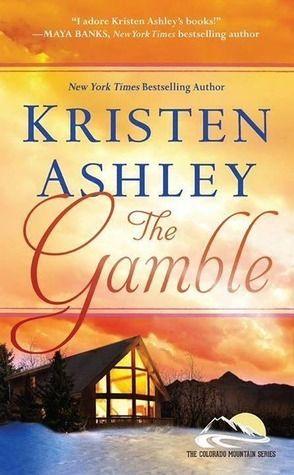 3 Handcuffs - The Gamble (Colorado Mountain #1) by: Kristen Ashley