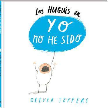"""""""Los-huguis-en-yo-no-he-sido"""" de Oliver Jeffers. Los Huguis casi siempre se llevan bien. Hasta que un día Gilberto los encuentra discutiendo. ¿Quién ha comenzado? """"Yo no he sido. ¡Ha sido él!"""". Menudo lío. Ahora nadie recuerda el motivo de su discusión.  Un libro para descubrir a los más pequeños una perspectiva diferente de los enfados  DE 3 A 6 AÑOS Signatura: A AND hug"""