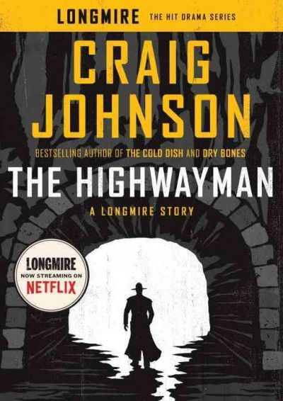 """""""The Highwayman"""" by Craig Johnson ... Longmire and Henry Standing Bear assist newly transferred officer Rosey Wayman, who has been receiving assistance calls from a legendary Arapaho patrolman who died in a fiery canyon accident more nearly half a century earlier.  Find this book here @ your Library http://lilink.org/record=b14079312~S0"""