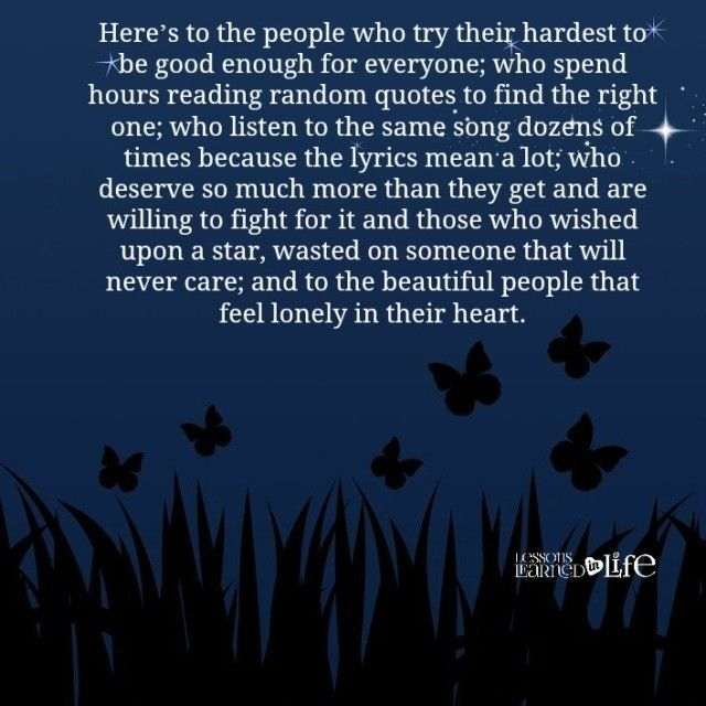 Lessons Learned in Life | Lonely in their heart.