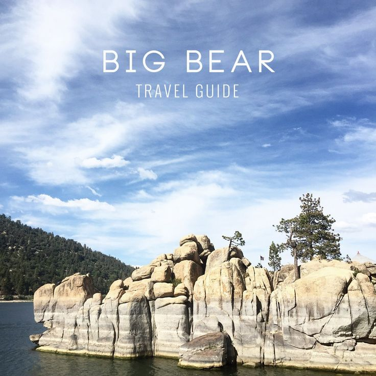 Big Bear California Travel Guide