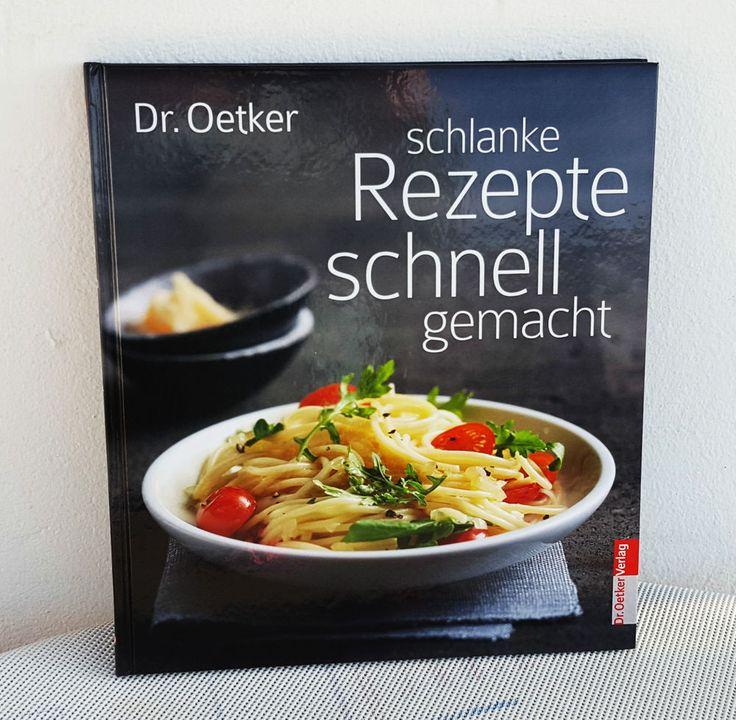 Neu - Dr. Oetker  Schlanke Rezepte schnell gemacht  Kochbuch