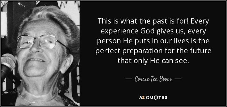 TOP 25 QUOTES BY CORRIE TEN BOOM (of 175)   A-Z Quotes