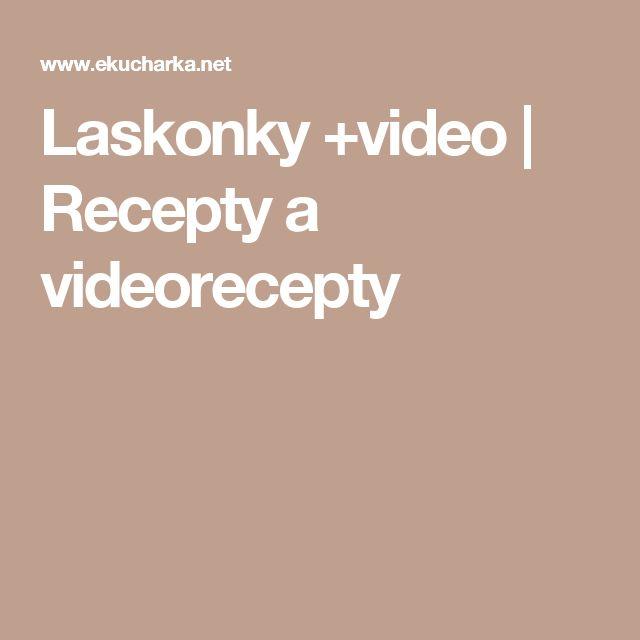 Laskonky +video | Recepty a videorecepty