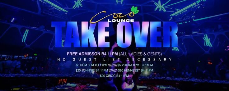 """   This Saturday at Coco Lounge! We """"Take Over""""    FREE ENTRY B4 11PM    NO GUEST LIST REQUIRED!    DRINKS SPECIALS B4 11PM: $5 Rum, $5 Vodka, $20 Johnnie, $20 Hennessy, $20 Ciroc    Contact 868.296.6210 for more info!"""