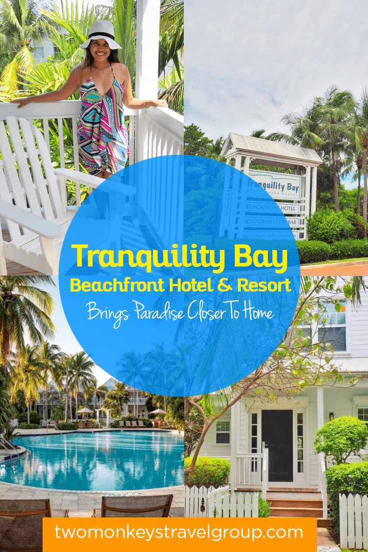 Tranquility Bay Beachfront Hotel & Resort Brings Paradise Closer To Home