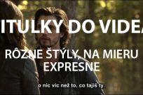 Titulky EXPRESNE do akéhokoľvek videa v SK,CZ a ANJ - Jaspravim.sk