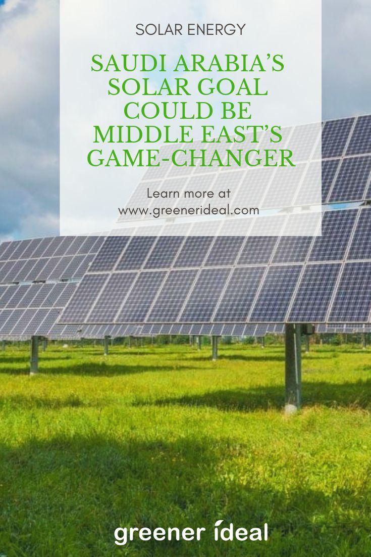 Saudi Arabia S Crown Prince Mohammed Bin Salman Inked A 200 Billion Non Binding Deal With Japan S Softbank To Build A 200 Gigaw Solar Solar Energy Solar Power