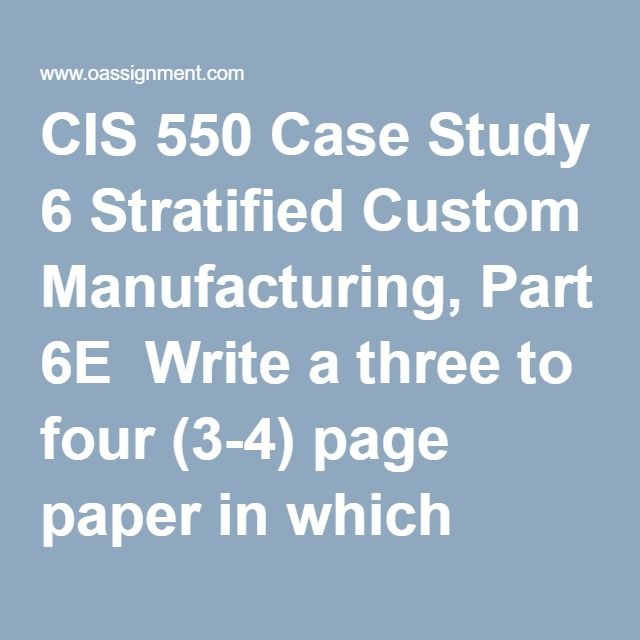 CIS 550 Case Study 6 Stratified Custom Manufacturing, Part 6E  Write a three to four (3-4) page paper in which you: Identify the specific policy, ethical rules, and legal rules James violated. Describe what Nubrio should have done when asked to perform a questionable task with a vendor that had not gone through the company's strict accreditation process for vendors. Discuss whether you believe Nubrio will come to regret having left this contract without a paper trail. Describe the…