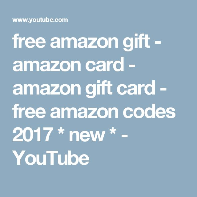 free amazon gift - amazon card - amazon gift card - free amazon codes 2017 * new * - YouTube https://ifreecards.tumblr.com