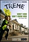 Serie de TV (2010-Actualidad). Crónica de la vida de varias personas de Nueva Orleáns afectadas por el paso del huracán Katrina, que en agosto del 2005 devastó la costa de Louisiana. Treme es el nombre de un barrio bohemio de esta ciudad sureña, donde viven numerosos músicos y donde está ambientada la serie  Recom: sergio