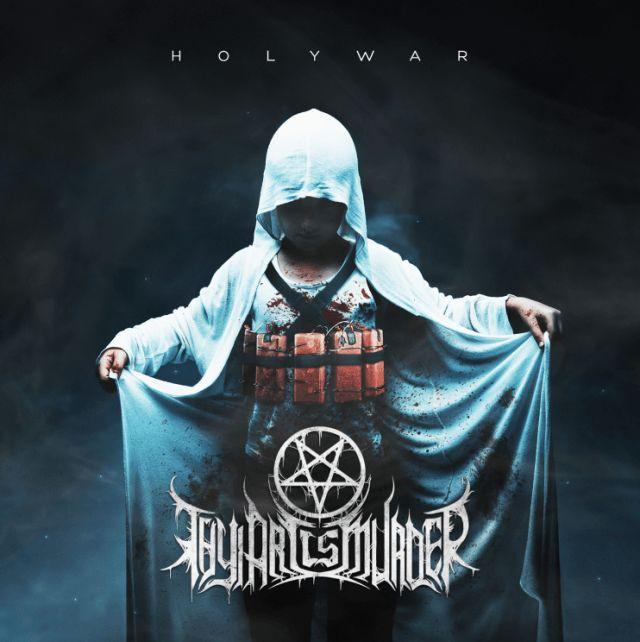 Thy Art Is Murder - Holy War cover