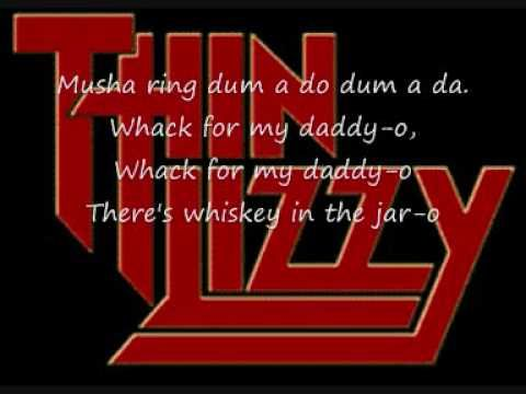 ▶ thin lizzy - whiskey in the jar - YouTube.  A good song never grows old.