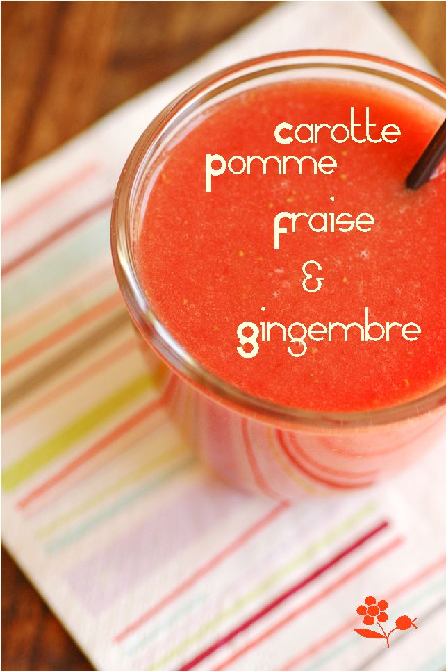 Smoothie carotte, pomme, fraise, gingembre
