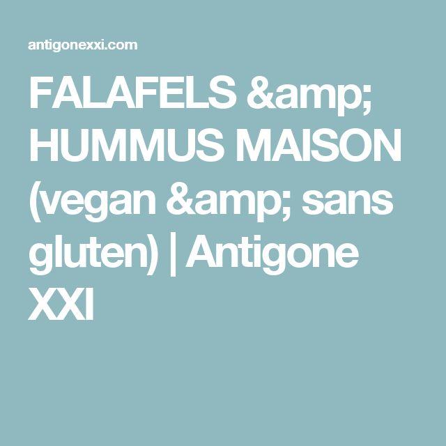 FALAFELS & HUMMUS MAISON (vegan & sans gluten)   Antigone XXI