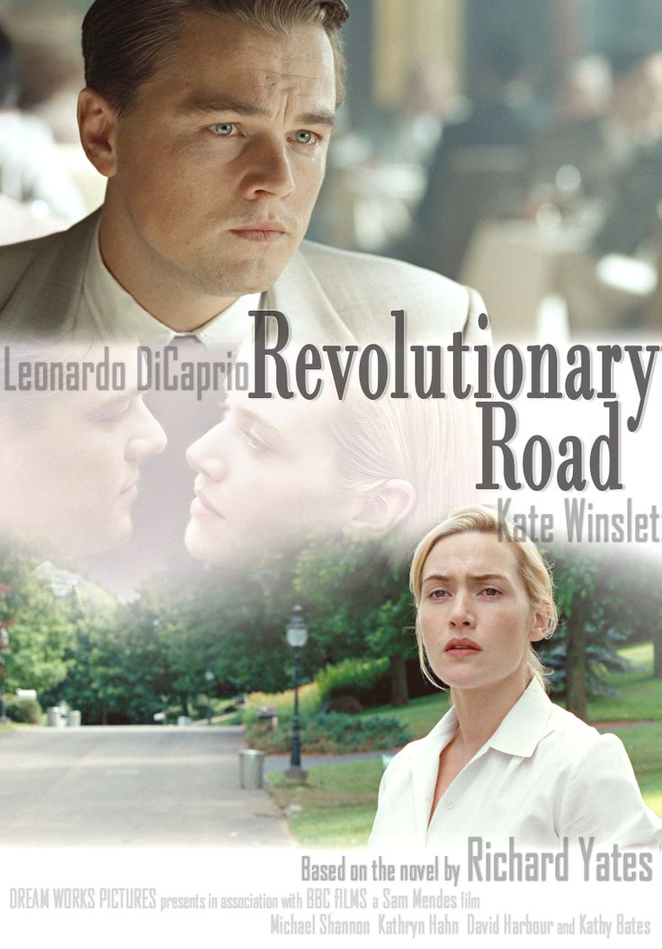 Revolutionary Road, sad and emotional movie....filmed in Darien, CT right near where I teach!