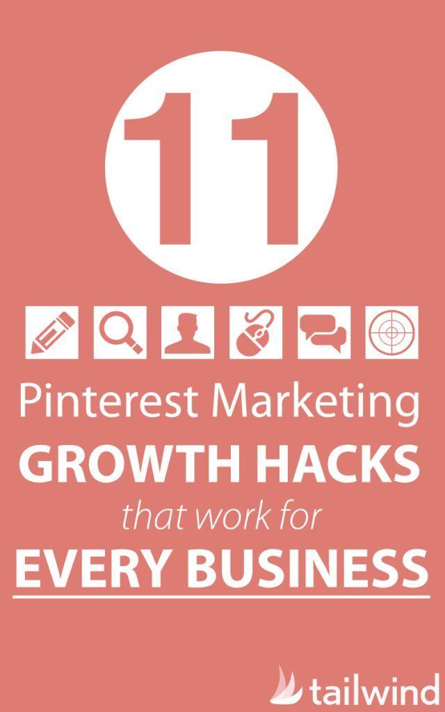 11 Pinterest Marketing Growth Hacks That Work For Every Business (scheduled via http://www.tailwindapp.com?utm_source=pinterest&utm_medium=twpin&utm_content=post10526974&utm_campaign=scheduler_attribution)