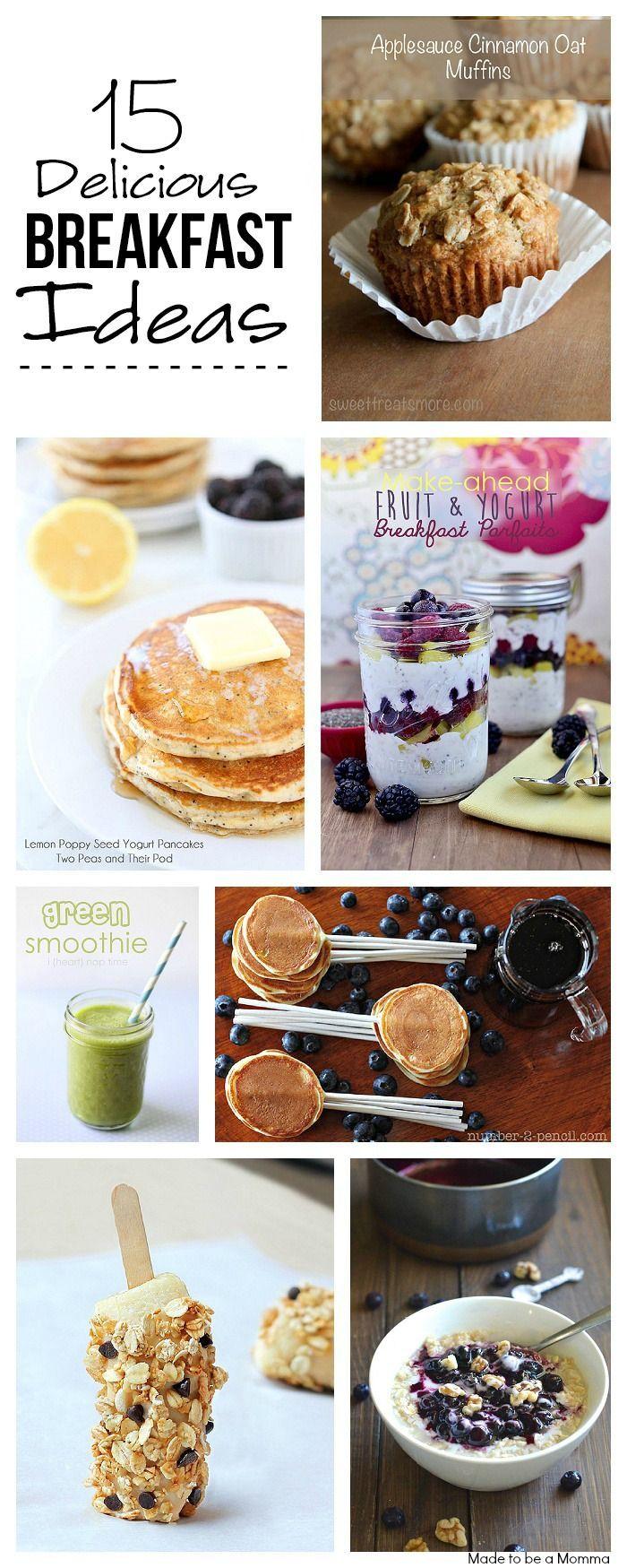 15 Delicious Breakfast Ideas