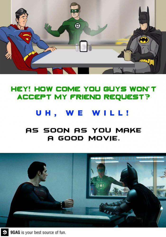 Green Lantern is not on the Friendlist - movies, batman, comic, Green lantern, superman, funny, lol