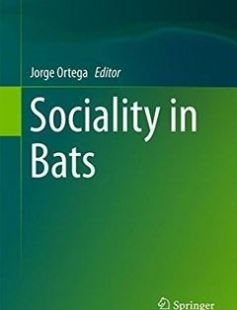 Sociality in Bats free download by Jorge Ortega (eds.) ISBN: 9783319389516 with BooksBob. Fast and free eBooks download.  The post Sociality in Bats Free Download appeared first on Booksbob.com.