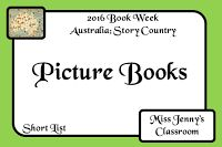 Book Week 2016. SHORT LIST of Picture Books / Miss Jenny's Classroom: Book Week 2016: Short List: Picture Book of the Year