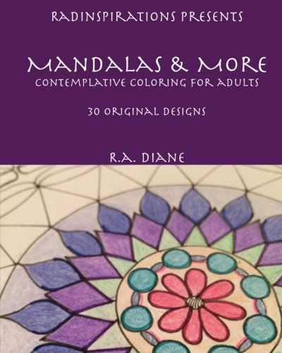 Introducing Mandalas More Contemplative Coloring For Adults Volume 1 Buy Your Books Here And Follow
