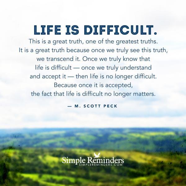 M. Scott Peck\   Life is difficult by M. Scott Peck