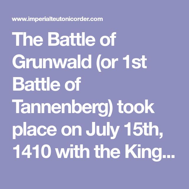 The Battle of Grunwald (or 1st Battle of Tannenberg) took place on July 15th, 1410  with the Kingdom of Poland and the Grand Duchy of Lithuania, led by the king Jogaila (Władysław II Jagiełło), ranged against the knights of the Teutonic Order, led by the Grand Master Ulrich von Jungingen. The engagement in the Polish-Lithuanian-Teutonic War(1409-1411) was one of the most important battles in Medieval Europe, and the  largest battle to involve knights.