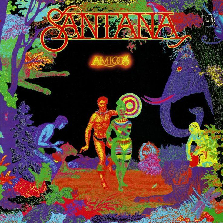 Santana Amigos 1976 Sound G Pinterest Amigos