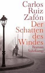 Der Schatten des Windes - Ruiz Zafón, Carlos
